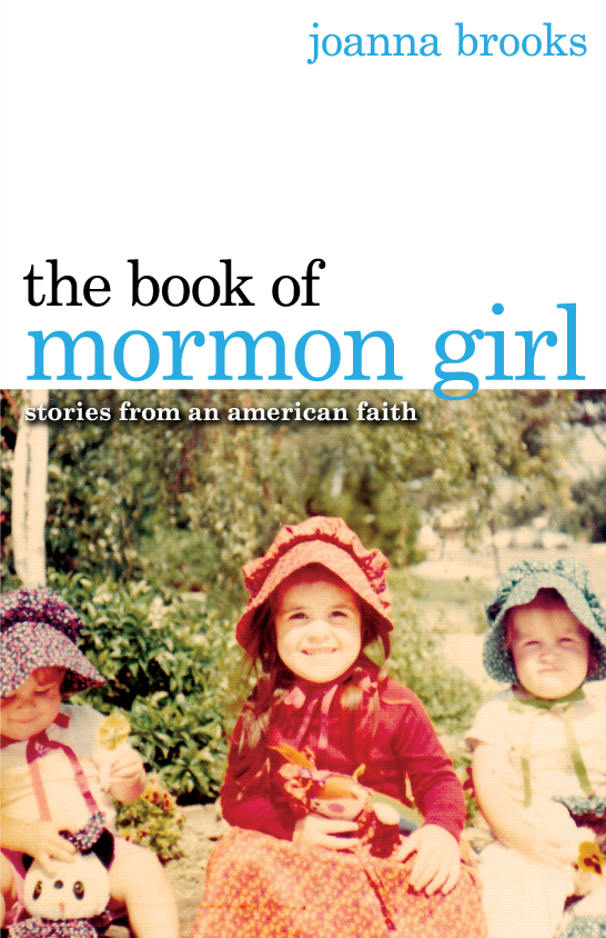 What Puts the Mormon in Mormon Girl?