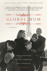 Global Mom: A Memoir, by Melissa Dalton-Bradford