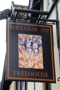 Somewhat irreverent sign bearing the name of the pub now at the site of one Lollard's Pit (source: http://tinyurl.com/koqzcly).