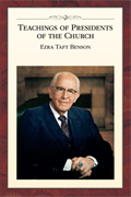 2015-01-00-teachings-of-presidents-of-the-church-ezra-taft-benson-eng-1